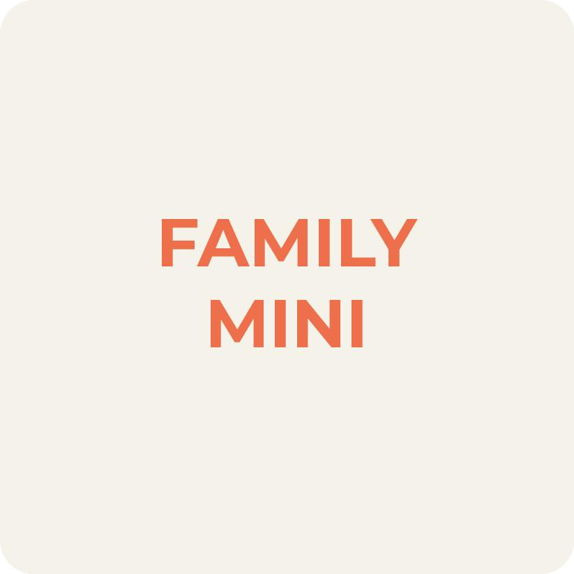 Family Mini